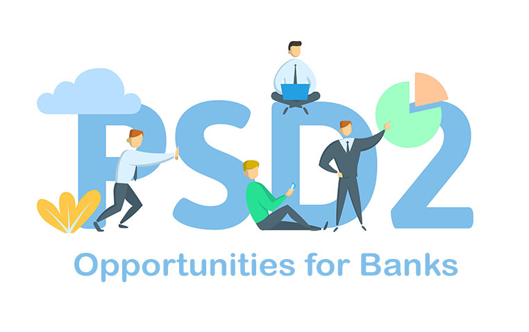 PSD2: An Opportunity for Banks to Bring Profitable Solutions